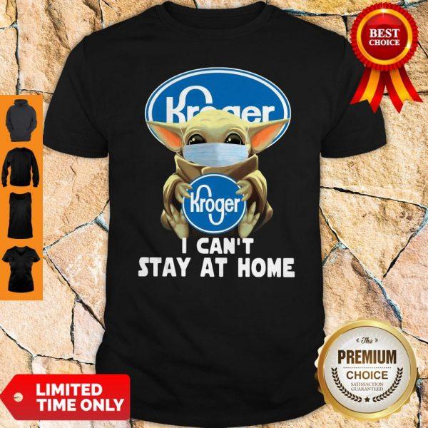 Baby Yoda Mask Hug Kroger I Can't Stay At Home Shirt