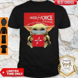 Pretty Baby Yoda Mask Hug Parcelforce Worldwide Shirt