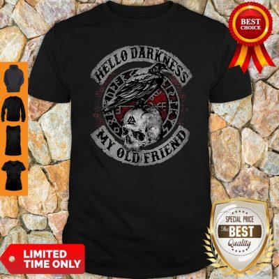 Top Skull Hello Darkness My Old Friend Shirt