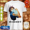 Official Strong Girl Quilter We Can Sew It Coronavirus Shirt