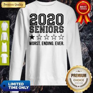 Pretty 2020 Seniors Worst Ending Ever Sweatshirt