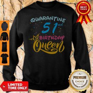 Nice Born in 1978 My 51st Birthday Queen Quarantine Social Distancing Quarantined Birthday 2020 Sweatshirt