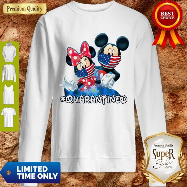 Nice Mickey And Minnie Quarantined Sweatshirt
