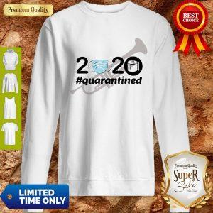 Nice Trumpet 2020 Quarantined Sweatshirt