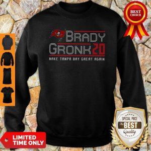 Top Brady Gronk 2020 Make Tampa Bay Great Again Sweatshirt