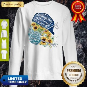 Registered Nurse Wear Medical Mask Perhaps This Is The Moment For Which You Have Been Created Esther Sunflowers COVID-19 Sweatshirt