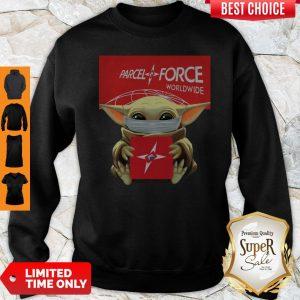 Pretty Baby Yoda Mask Hug Parcelforce Worldwide Sweatshirt