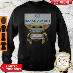 Pretty Baby Yoda Mask Hug Sanofi Aventis Sweatshirt