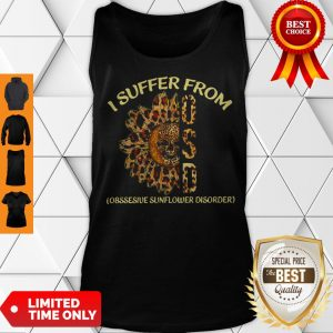 Leopard I Suffer From OSD Obsessive Sunflower Disorder Tank Top