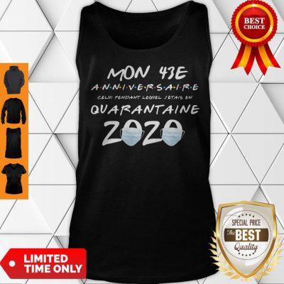 Mon 43E Anniversaire Quarantaine 2020 Coronavirus Tank Top