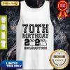 Pretty 70th Birthday 2020 Toilet Paper Quarantine Tank Top
