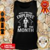 Work From Home Employee Of The Month 2020 Quarantined Tank Top
