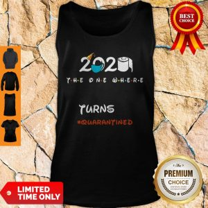 Official 2020 The One Where Lauren Turns #Quarantined Tank Top