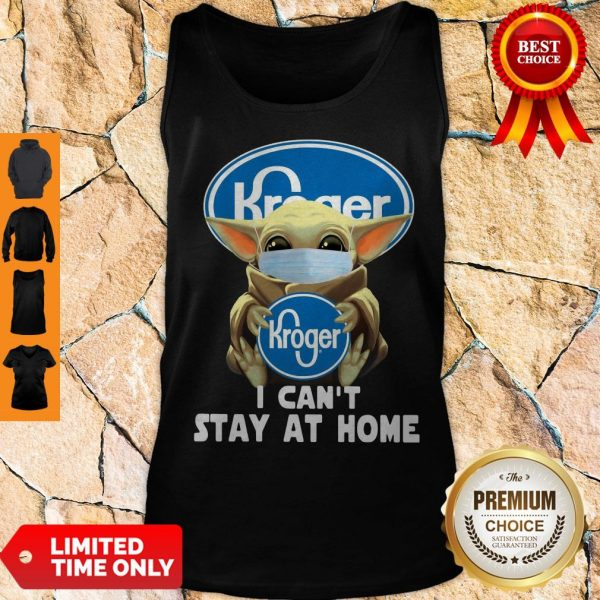 Baby Yoda Mask Hug Kroger I Can't Stay At Home Tank Top