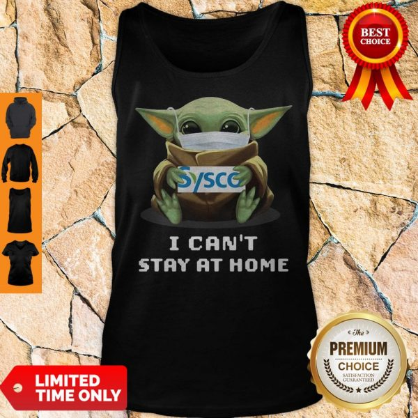 Baby Yoda Mask Hug Sysco I Can't Stay At Home Tank Top