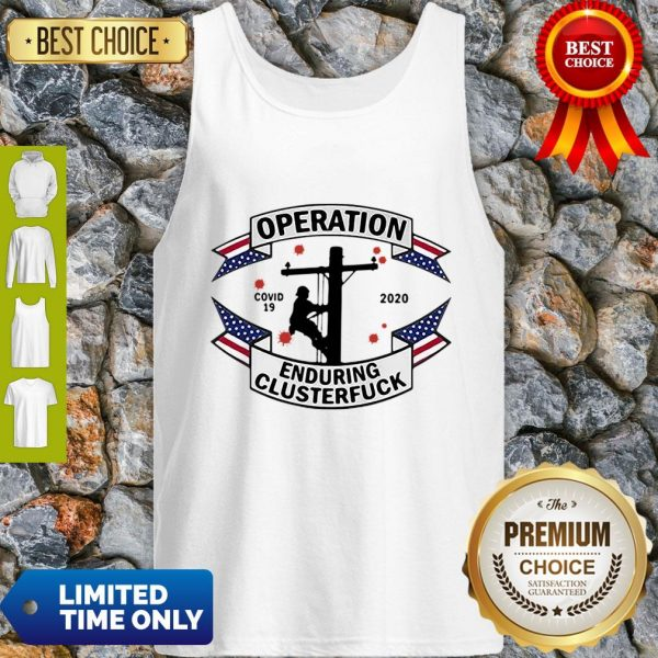 COVID-19 2020 Lineman Operation Enduring Clusterfuck Tank Top