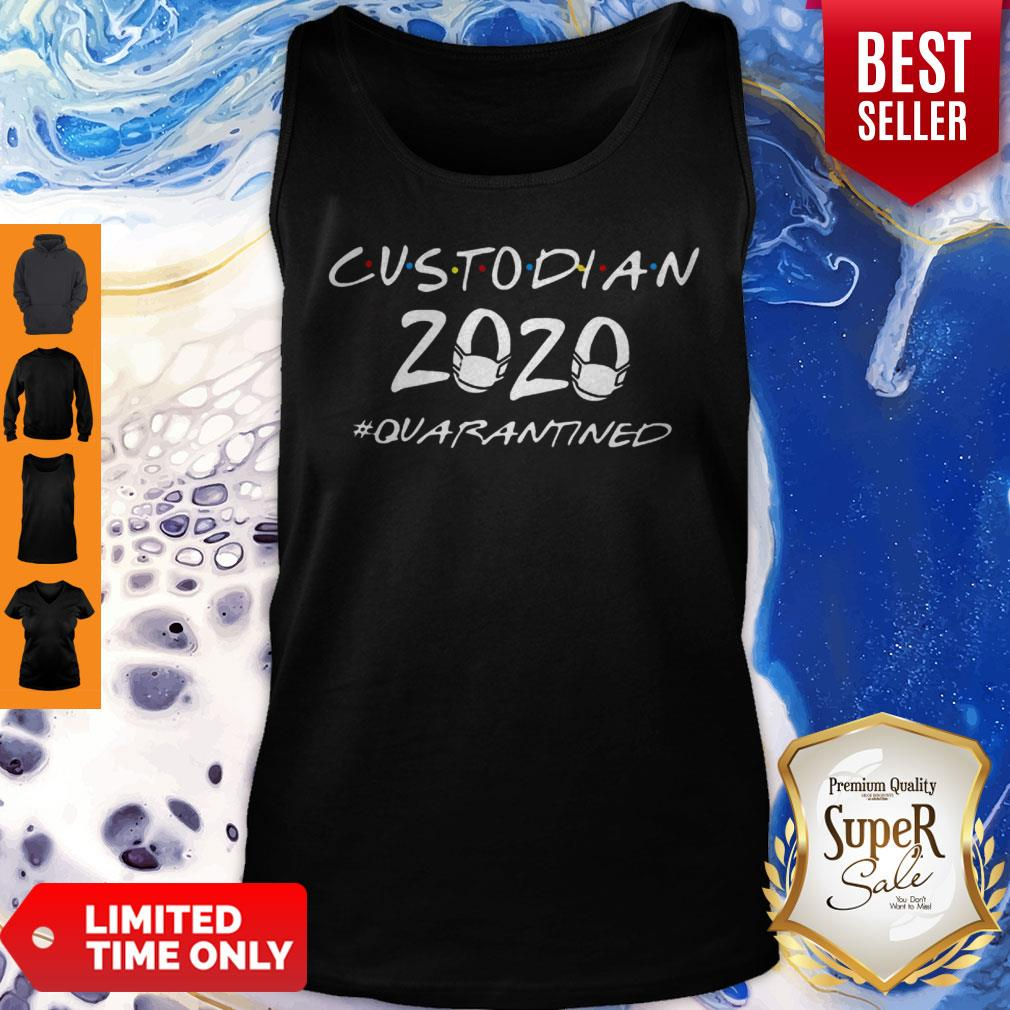 Custodian 2020 #Quarantined COVID-19 Tank Top