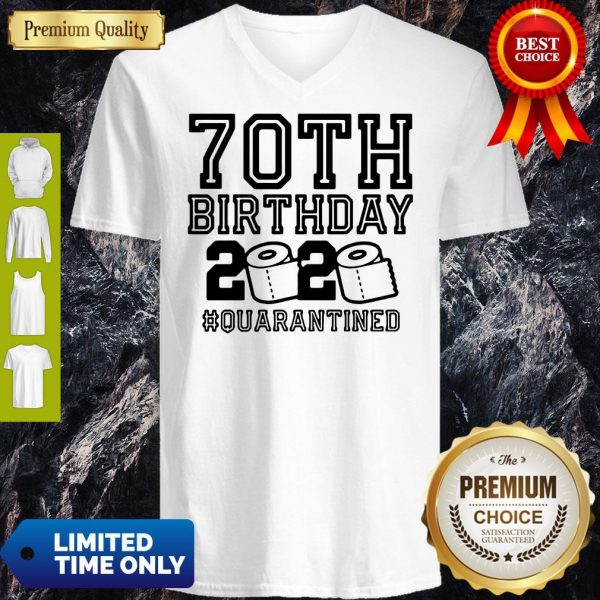 Pretty 70th Birthday 2020 Toilet Paper Quarantine V-Neck