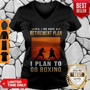 Good Boxing Yes I Do Have A Retirement Plan V-Neck