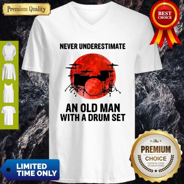 Never Underestimate An Old Man With A Drum Set Sunset V-Neck