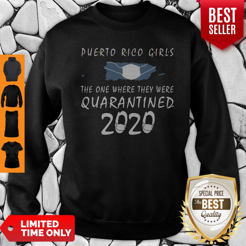Awesome Puerto Rico Girls Face Mask Quarantined 2020 Sweatshirt