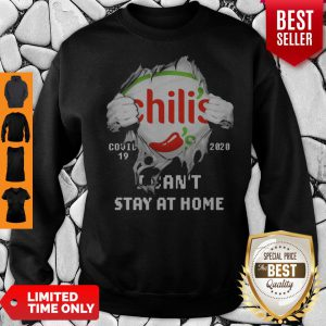 Blood Inside Me Chili's COVID-19 2020 I Can't Stay At Home Sweatshirt