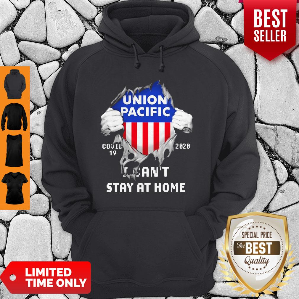 Blood Inside Me Union Pacific COVID-19 2020 I Can't Stay At Home Hoodie