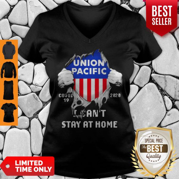 Blood Inside Me Union Pacific COVID-19 2020 I Can't Stay At Home V-neck