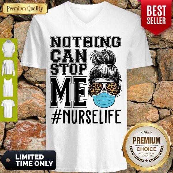 Bun Hair Nothing Can Stop Me Nurse Life V-neck