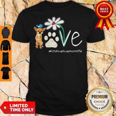 Cute Chihuahua Mom Life Paw Flower Shirt