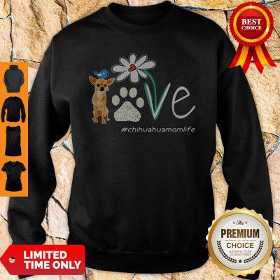 Cute Chihuahua Mom Life Paw Flower Sweatshirt