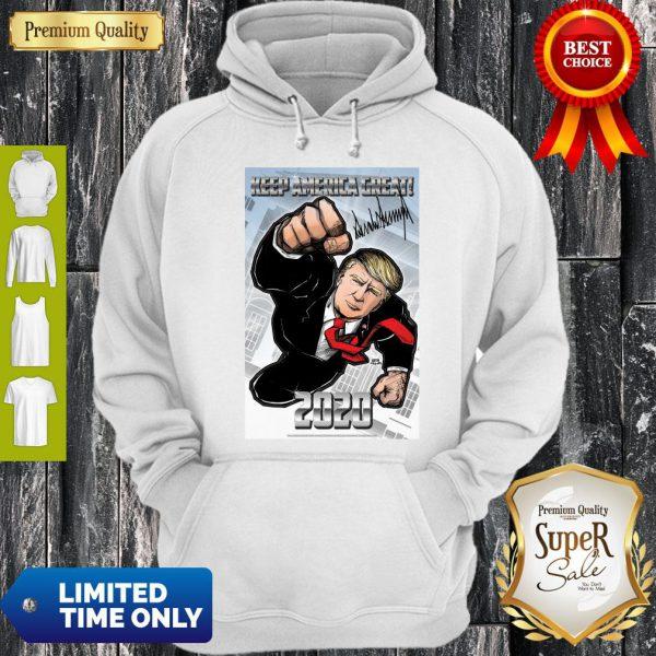 Funny Trump Superman Keep America Great 2020 Hoodie