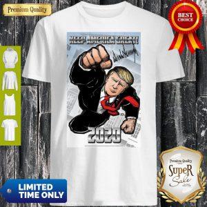 Funny Trump Superman Keep America Great 2020 Shirt