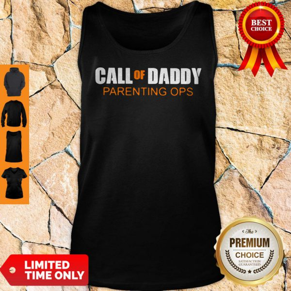 Nice Call Of Daddy Parenting Ops Tank Top