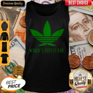Nice Weed Worlds Dopest Dad Tank Top
