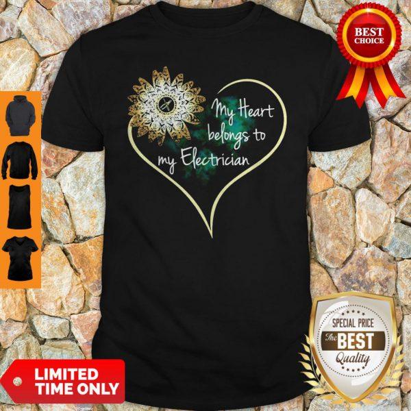 Official My Heart Belongs To My Electrician Shirt