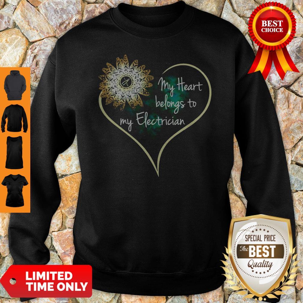 Official My Heart Belongs To My Electrician Sweatshirt