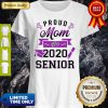 Official Proud Mom Of A 2020 Senior Shirt