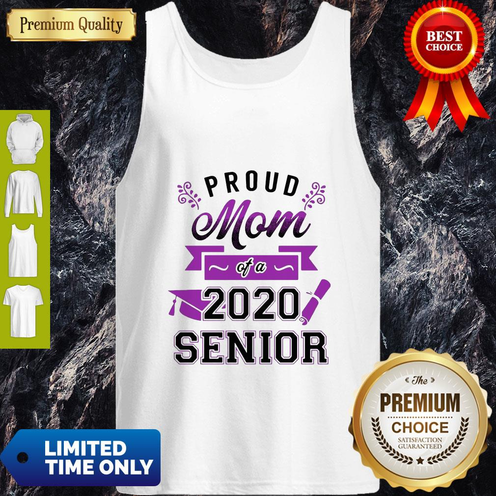 Official Proud Mom Of A 2020 Senior Tank Top