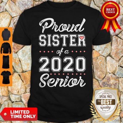 Official Proud Sister Of A 2020 Senior Shirtv