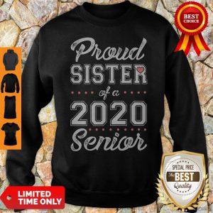 Official Proud Sister Of A 2020 Senior Sweatshirt
