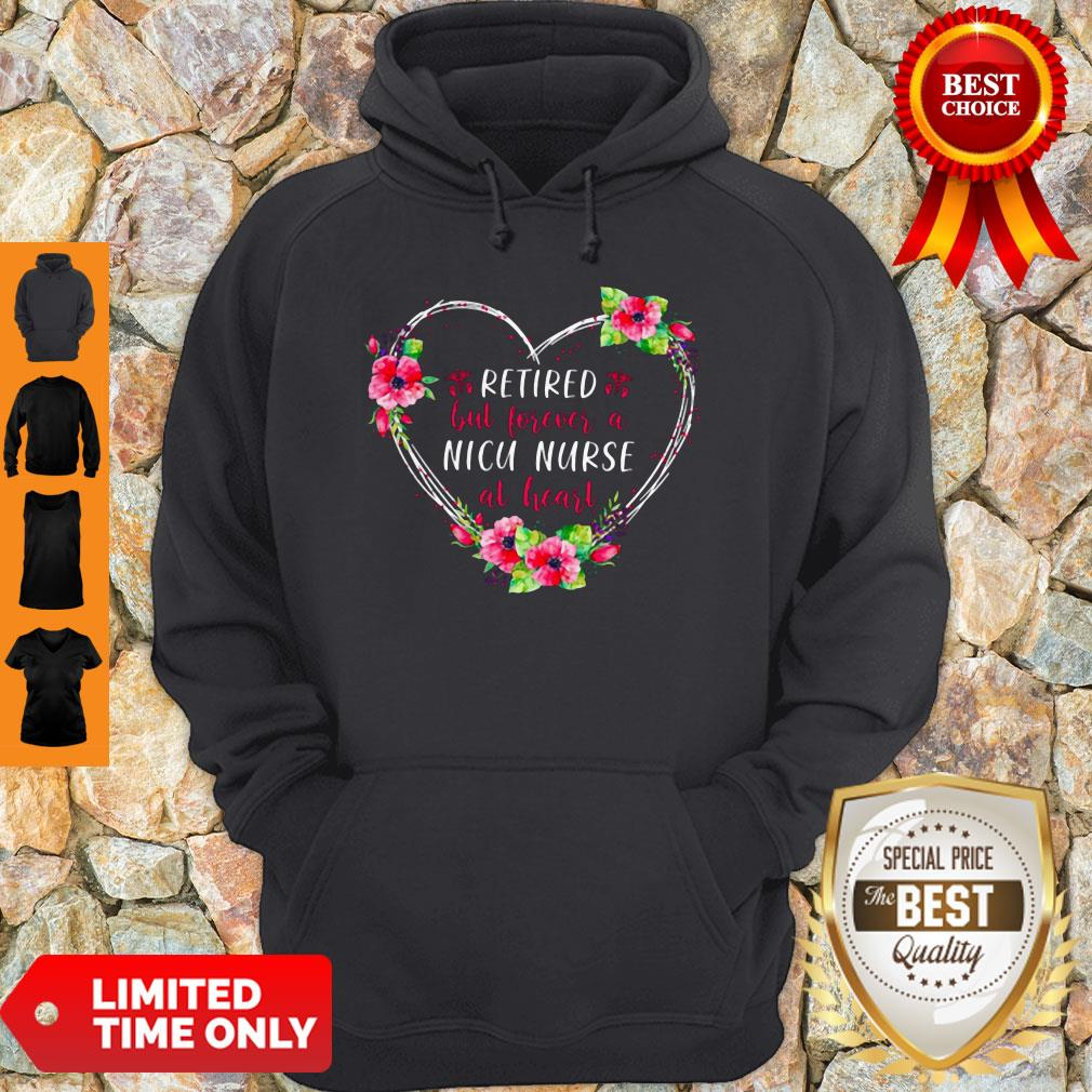 Official Retired But Forever A Nicu Nurse At Heart Hoodie