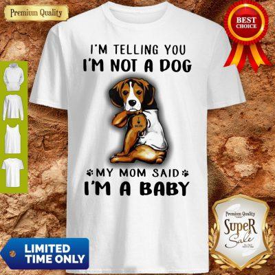 Pretty Beagle VR2 I'm Telling You I'm Not A Dog Shirt