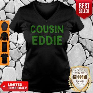 Pretty Cousin Eddie Christmas Vacation Movie V-neck