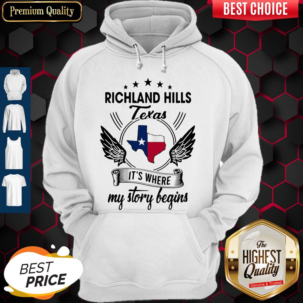 Richland Hills Texas It's Where My Story Begins Map Hoodie