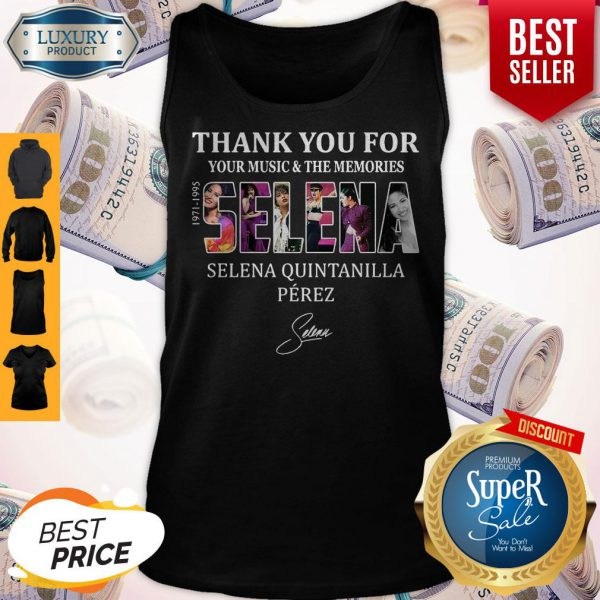 Selena Quintanilla Perez Thank You For Your Music And The Memories Selena 1971-1995 Signature Tank Top