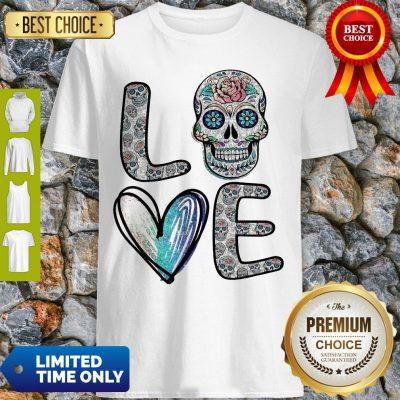 Nice Love Sugar Skull Diamonds Shirt