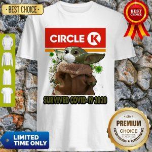 Baby Yoda Mask Circle K Survived COVID-19 2020 Shirt
