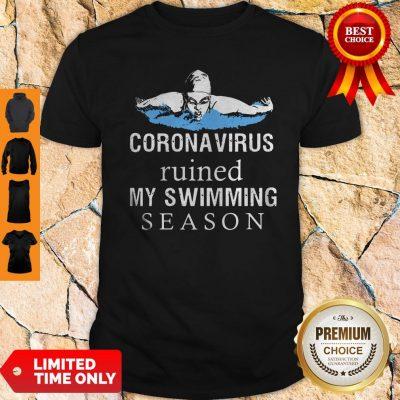 Diving Coronavirus Ruined My Swimming Season Shirt