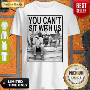 Top Hocus Pocus You Can't Sit With Us Shirt